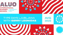 Online International Summer School UL ALUO Type Design with Gerry Leonidas